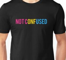 """Pansexual """"Not Confused"""" Unisex T-Shirt"""
