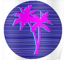 palm trees vaporwave Poster