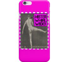 Mister Whirl-Wide  iPhone Case/Skin