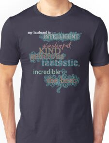 My Husband is... the Best Unisex T-Shirt