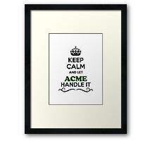 Keep Calm and Let ACME Handle it Framed Print