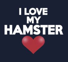 I love my hamster by onebaretree