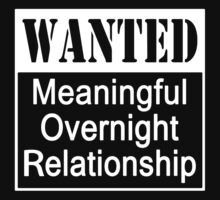 WANTED Meaningful Overnight Relationship One Piece - Short Sleeve