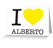 I ♥ ALBERTO Greeting Card