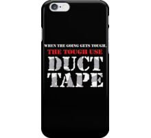 The Tough Use Duct Tape iPhone Case/Skin