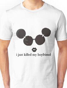 i killed my boyfriend Unisex T-Shirt