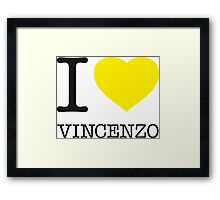 I ♥ VINCENZO Framed Print