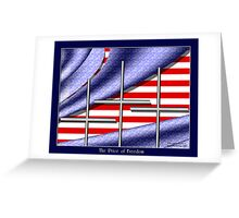The Price of Freedom Greeting Card