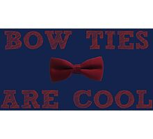 Doctor Who - Bow Ties are cool #2 Photographic Print