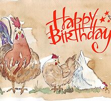 Happy birthday to a Chook-lover! by Maree  Clarkson