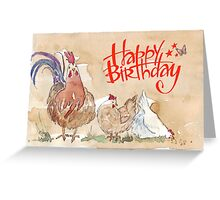 Happy birthday to a Chook-lover! Greeting Card