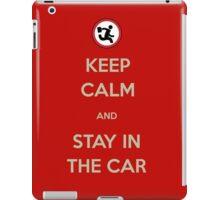 Stay In The Car iPad Case/Skin
