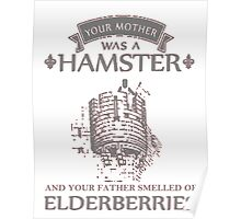 Your Mother Was A Hamster T Shirts, Stickers and Other Gifts Monty Python's Poster