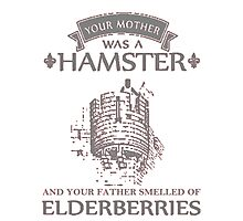 Your Mother Was A Hamster T Shirt Shirts Photographic Print