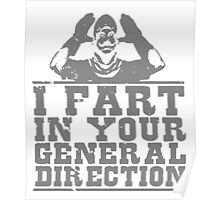 I Fart In Your General Direction T Shirts, Stickers and Other Gifts Monty Python's Poster