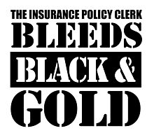 The Insurance Policy Clerk Bleeds Black & Gold Photographic Print