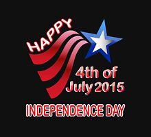 happy independence day, 4th of July 2015 Unisex T-Shirt