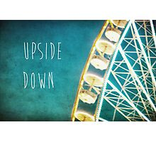 Upside Down Photographic Print