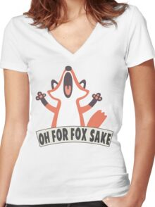 Oh For Fox Sake T Shirt Women's Fitted V-Neck T-Shirt