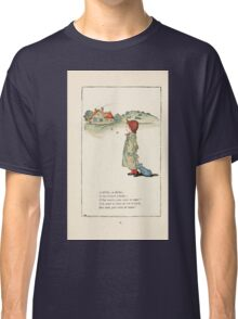 Mother Goose or the Old Nursery Rhymes by Kate Greenaway 1881 0036 A Dillar a Dollar Classic T-Shirt