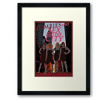 Zombies and Sex and the City Framed Print