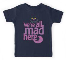 Cheshire Cat We're All Mad Here T Shirt Kids Tee
