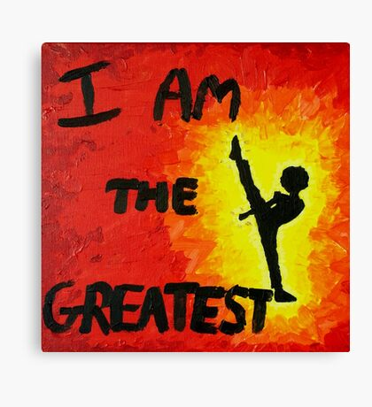 I Am the Greatest Canvas Print