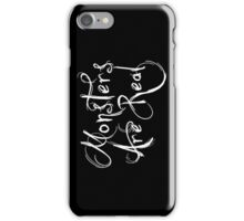 Monsters Are Real iPhone Case/Skin