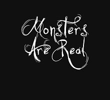 Monsters Are Real T-Shirt