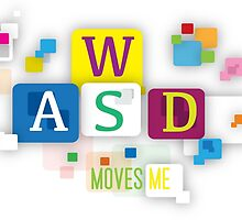 WASD Move me  by sassafrascal