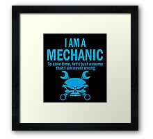 I AM A MECHANIC Framed Print