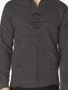 Come At The King, You Best Not Miss (black) Zipped Hoodie