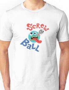 Screwball  Unisex T-Shirt