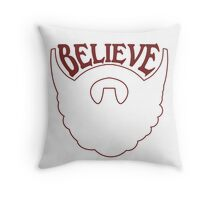 Believe in santa claus  Throw Pillow