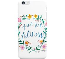 Pursue Holiness iPhone Case/Skin