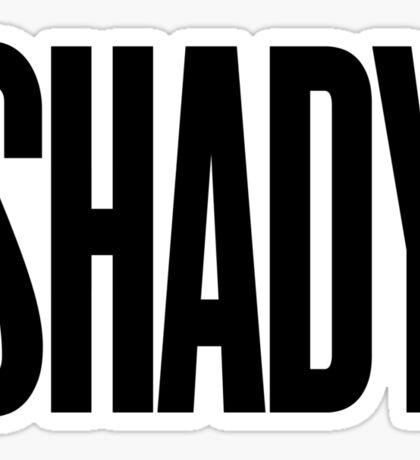 SHADY Sticker
