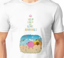Keep calm and love animals! Unisex T-Shirt