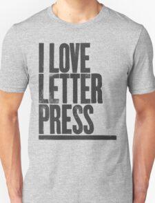 I Love Letterpress T-Shirt