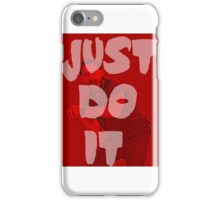 Just do it 2 - variant motivation iPhone Case/Skin