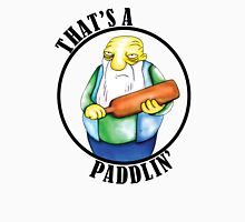 That's a Paddlin' Unisex T-Shirt