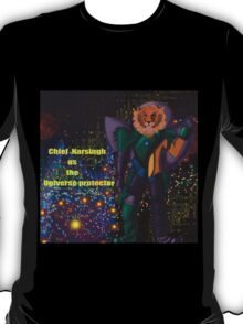 Chief Narsingh as the Universe protector T-Shirt