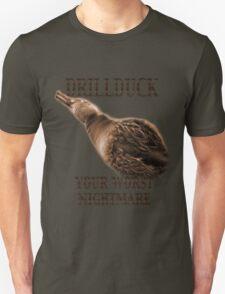 Drillduck - Your Worst Nightmare T-Shirt