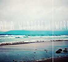 What A Wonderful World by Denise Abé