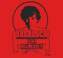 Sherlock is my Holmesboy. One Piece - Short Sleeve