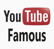 You Tube Famous by BecsPerspective