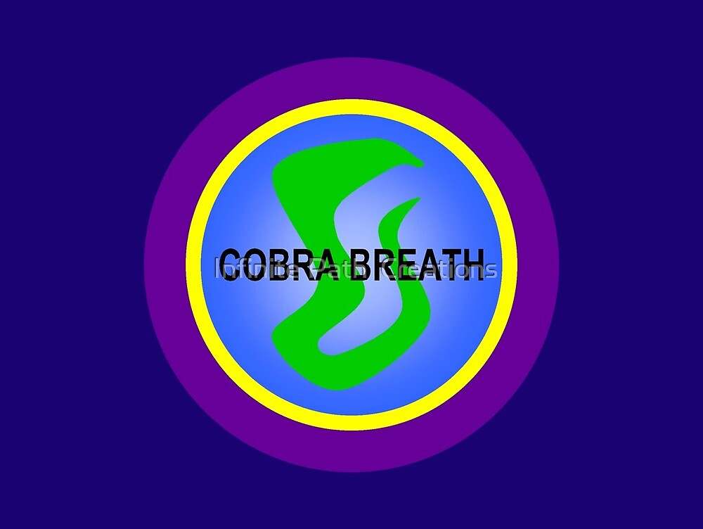 Cobra Breath Technique • 2008 by Infinite Path  Creations