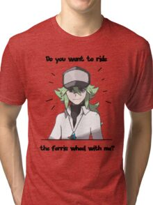 N Harmonia wants to take you for a ride Tri-blend T-Shirt