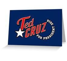 Ted Cruz for President 2016 Greeting Card