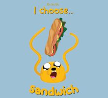 I Choose Sandwich Unisex T-Shirt