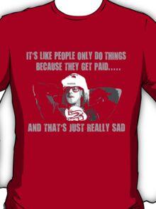 Funny Garth Algar Quote T-Shirt